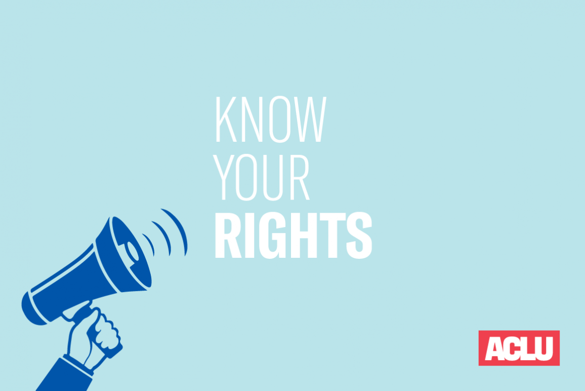 """ACLU graphic """"Know your rights"""""""